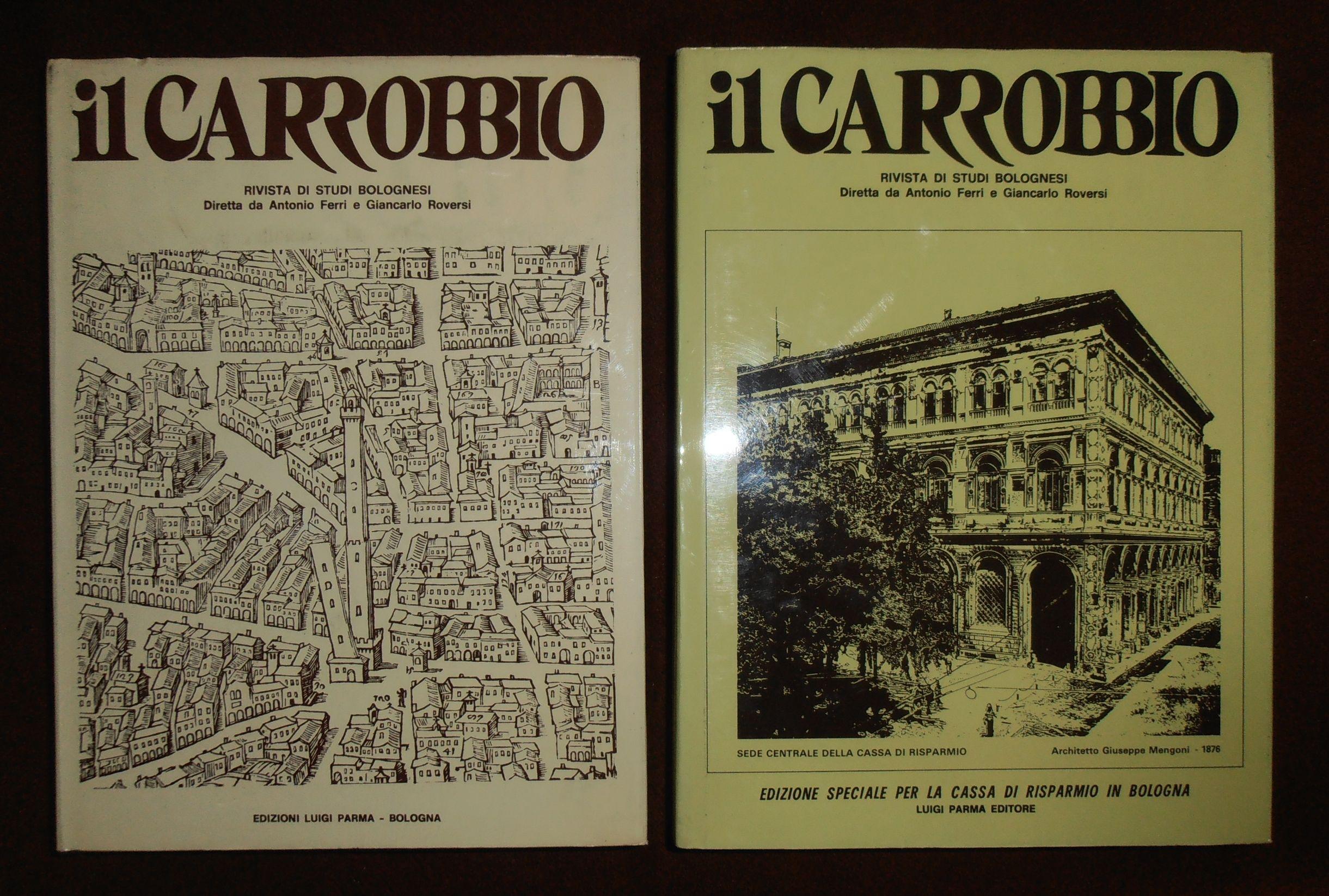 2 voll: il Carrobbio. Rivista di studi bolognesi. 1975-6